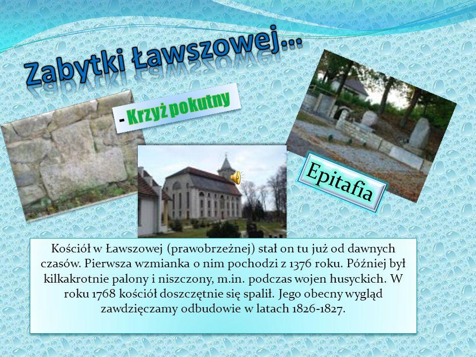 Zabytki Ławszowej… Epitafia - Krzyż pokutny