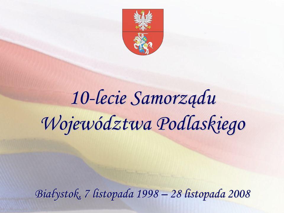 10-lecie Samorządu Województwa Podlaskiego