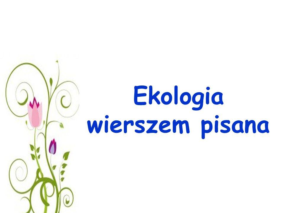 Ekologia wierszem pisana