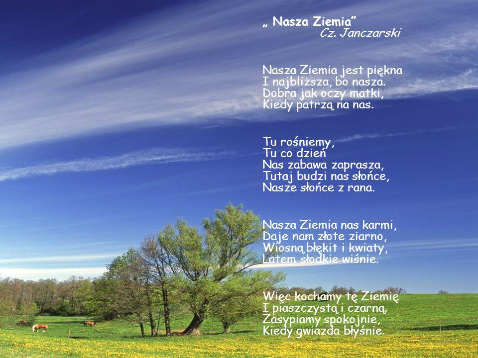 """"""" Nasza Ziemia Cz. Janczarski"""