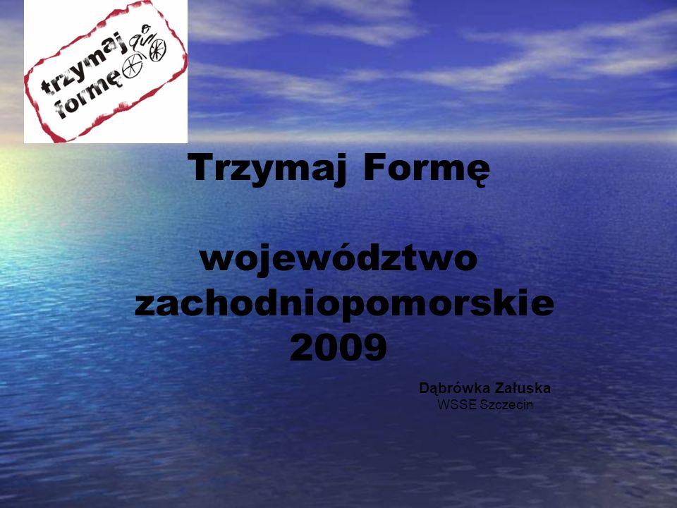 Trzymaj Formę województwo zachodniopomorskie 2009