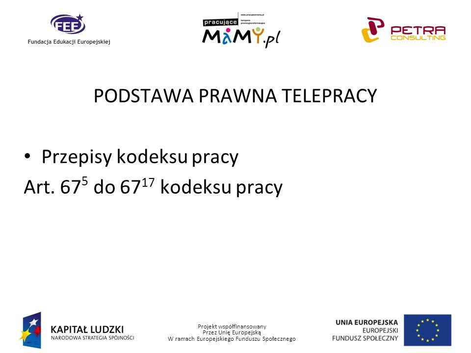 PODSTAWA PRAWNA TELEPRACY