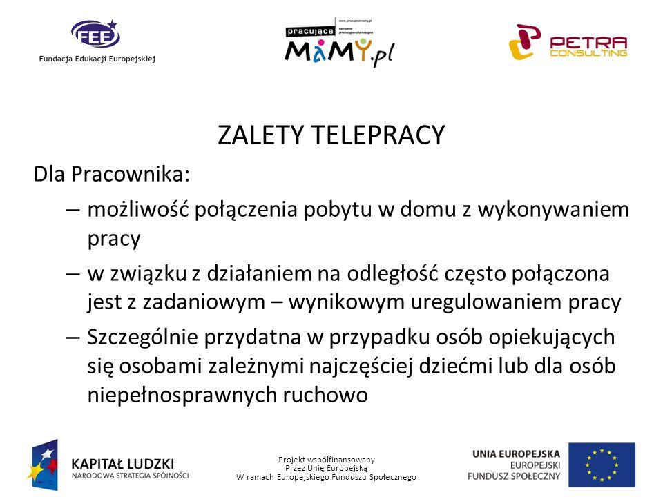 ZALETY TELEPRACY Dla Pracownika: