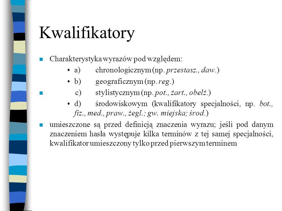 Kwalifikatory Charakterystyka wyrazów pod względem: