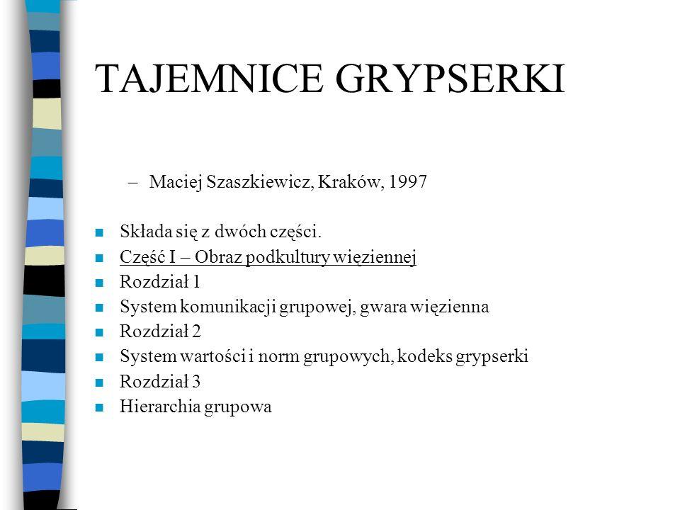 TAJEMNICE GRYPSERKI Maciej Szaszkiewicz, Kraków, 1997