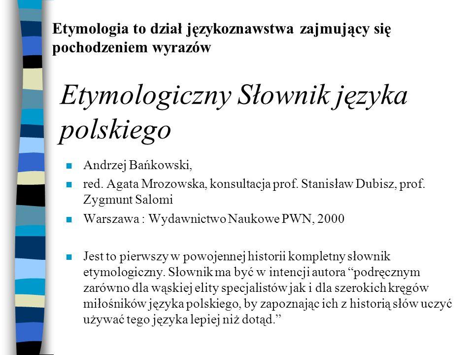Etymologiczny Słownik języka polskiego