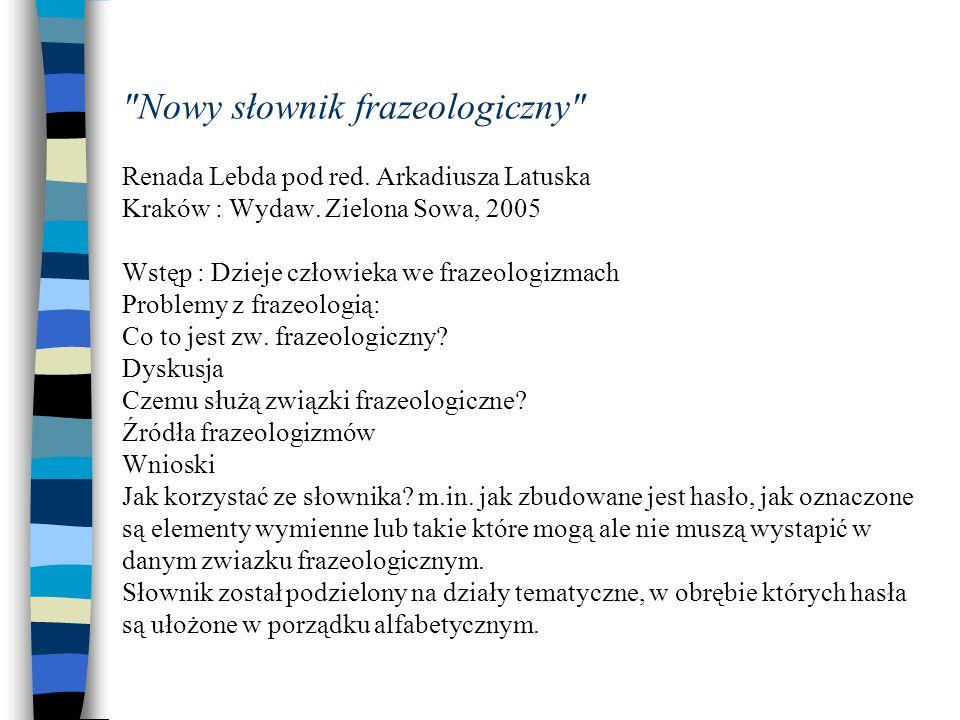 Nowy słownik frazeologiczny Renada Lebda pod red