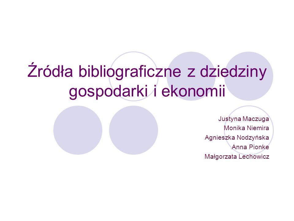 Źródła bibliograficzne z dziedziny gospodarki i ekonomii