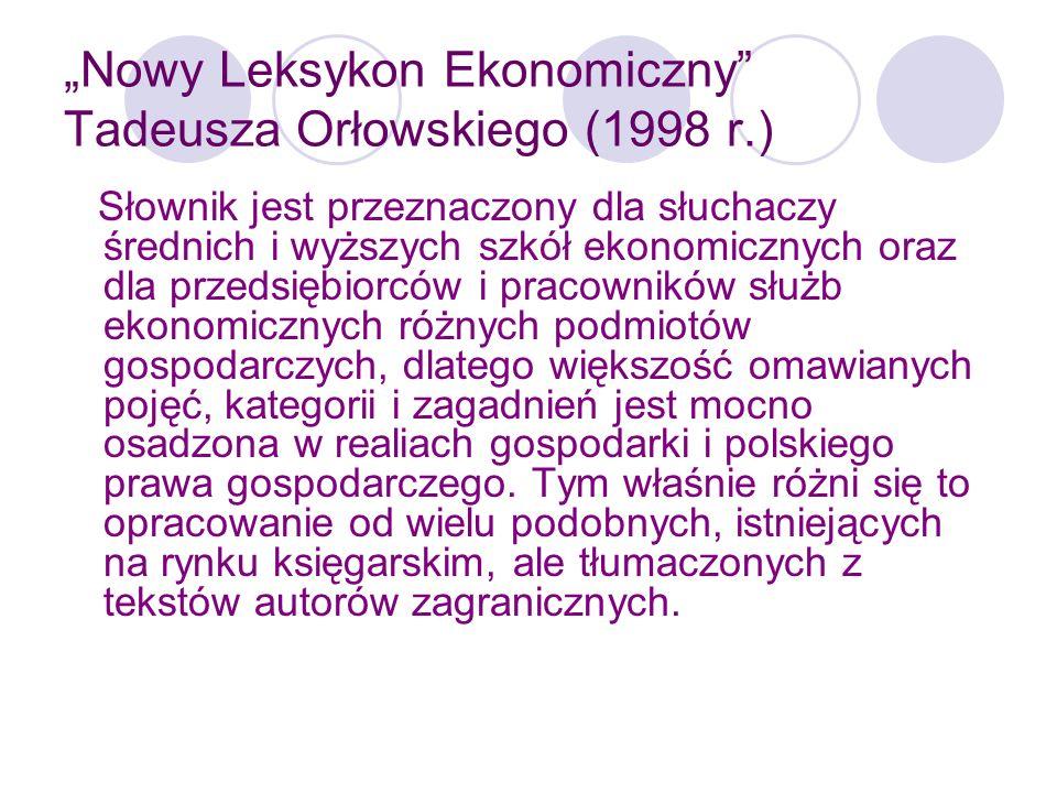 """""""Nowy Leksykon Ekonomiczny Tadeusza Orłowskiego (1998 r.)"""