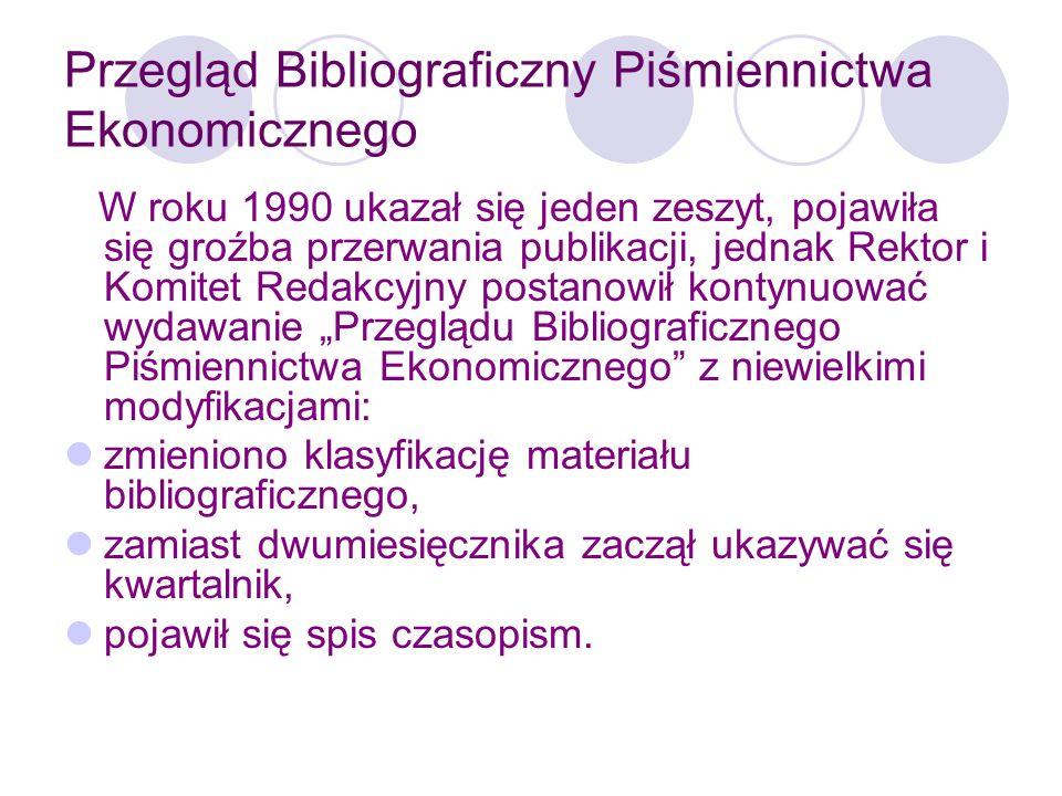 Przegląd Bibliograficzny Piśmiennictwa Ekonomicznego
