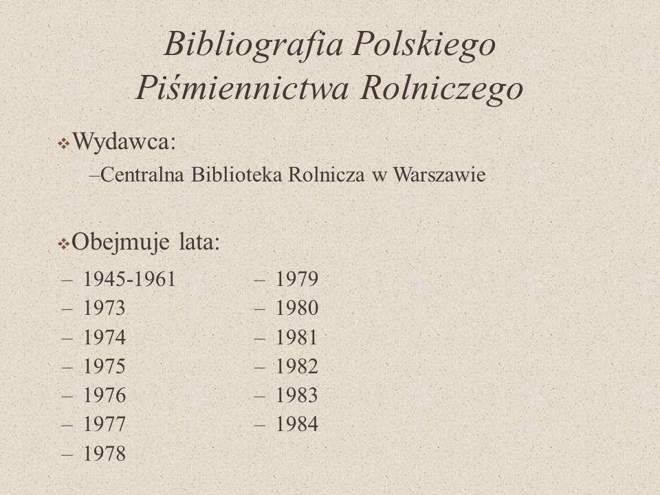 Bibliografia Polskiego Piśmiennictwa Rolniczego
