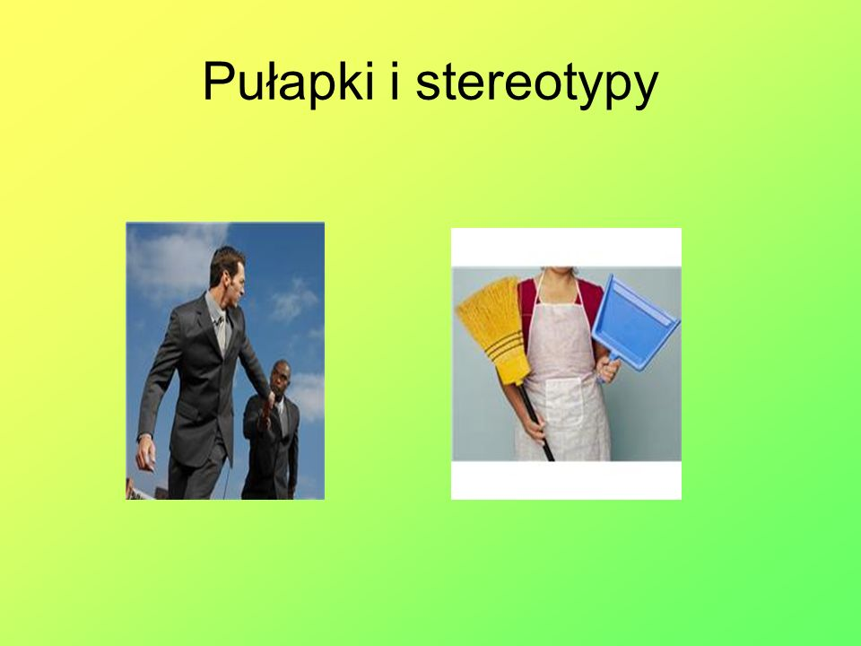 Pułapki i stereotypy