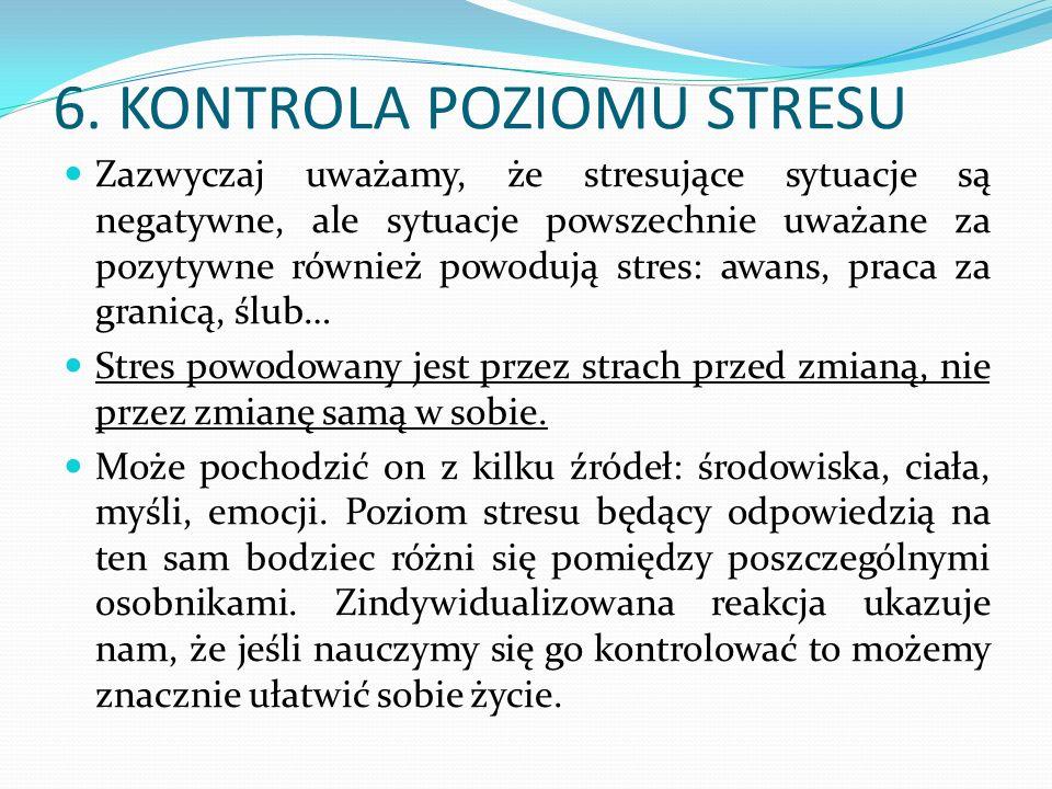 6. KONTROLA POZIOMU STRESU