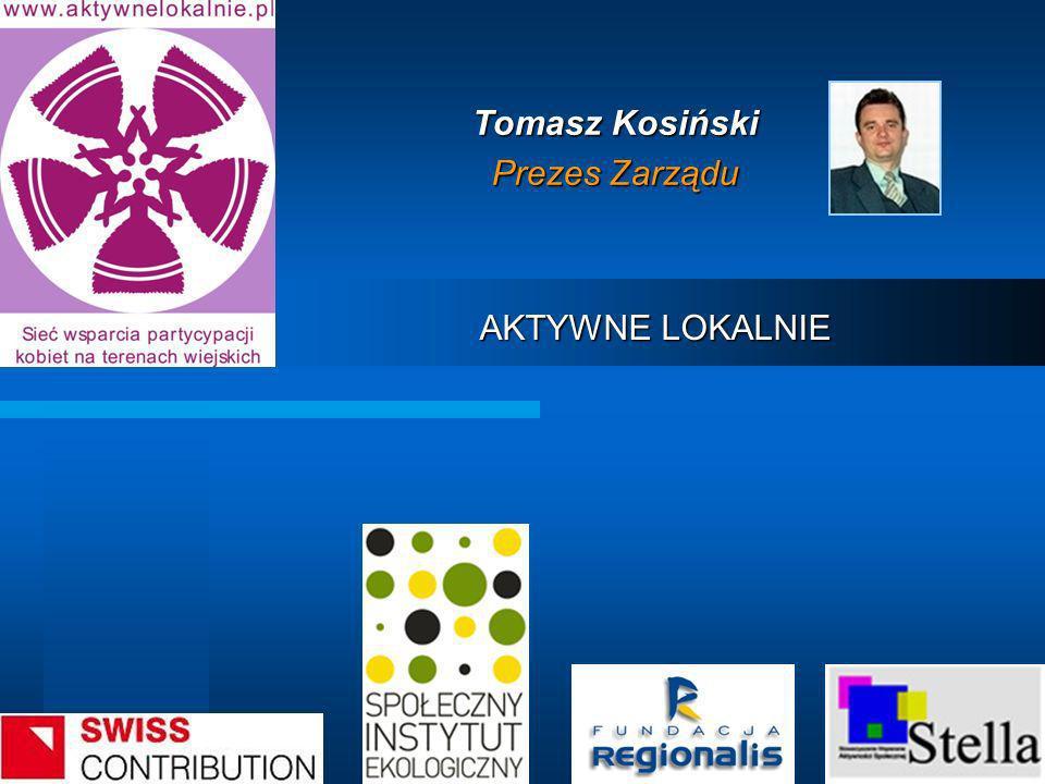 Tomasz Kosiński Prezes Zarządu
