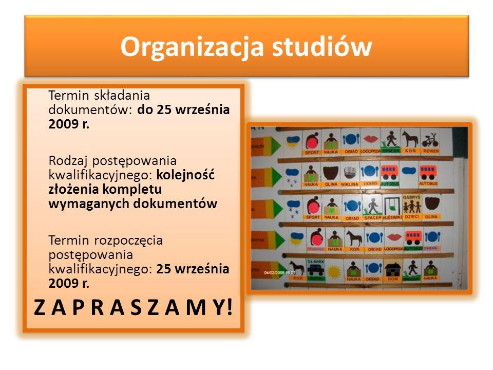Organizacja studiów Z A P R A S Z A M Y!