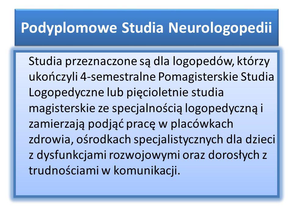 Podyplomowe Studia Neurologopedii