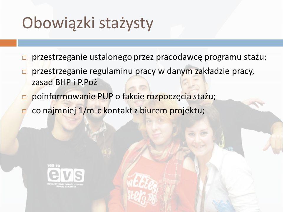 2010-11-26Obowiązki stażysty. przestrzeganie ustalonego przez pracodawcę programu stażu;
