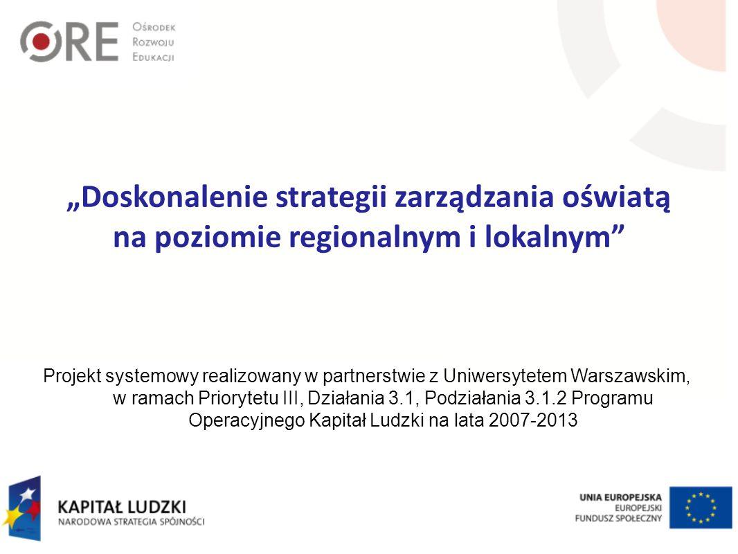 """""""Doskonalenie strategii zarządzania oświatą"""