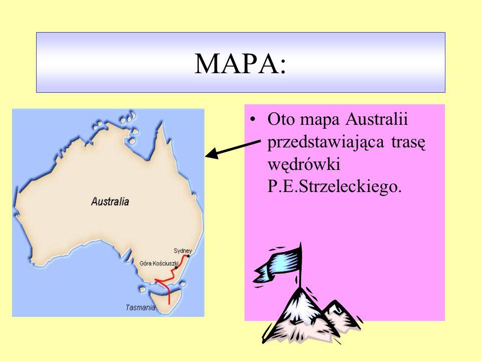 MAPA: Oto mapa Australii przedstawiająca trasę wędrówki P.E.Strzeleckiego.