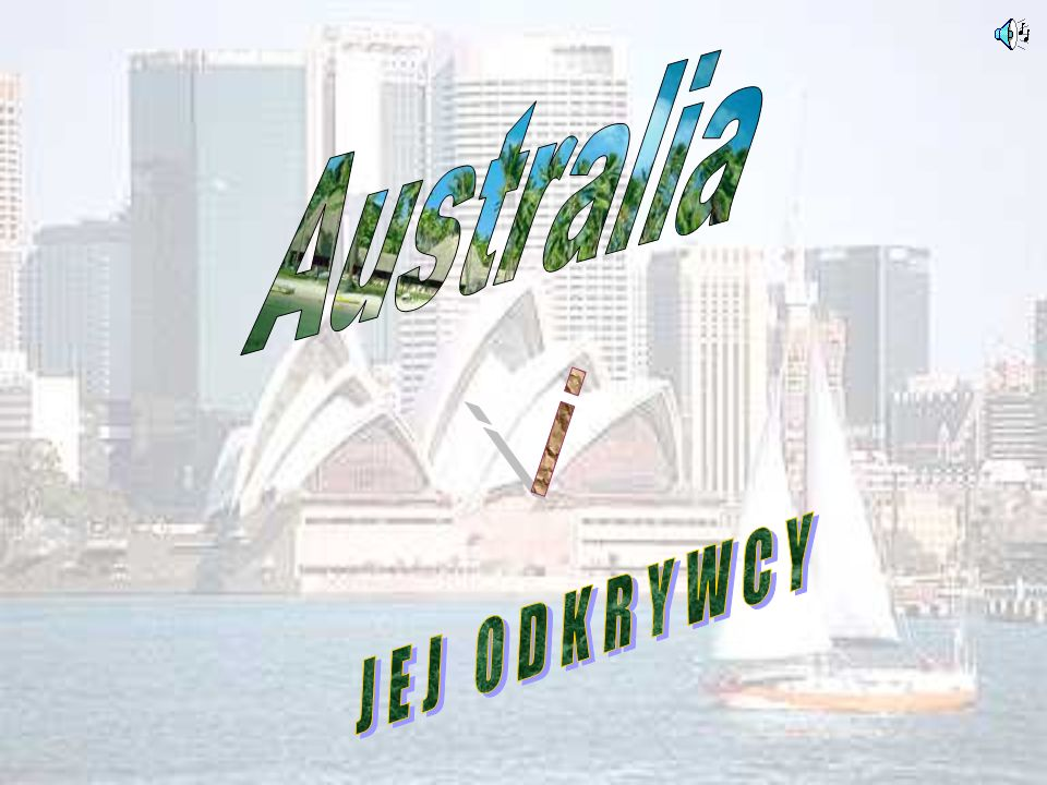 Australia i JEJ ODKRYWCY