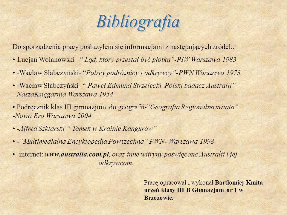 Bibliografia Do sporządzenia pracy posłużyłem się informacjami z następujących żródeł.: