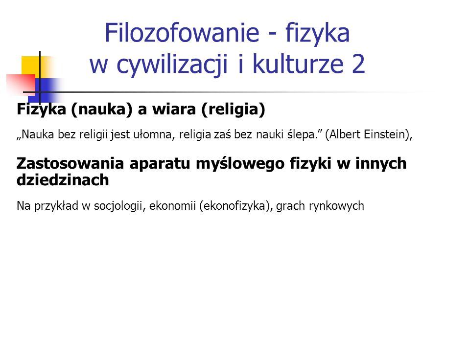 Filozofowanie - fizyka w cywilizacji i kulturze 2
