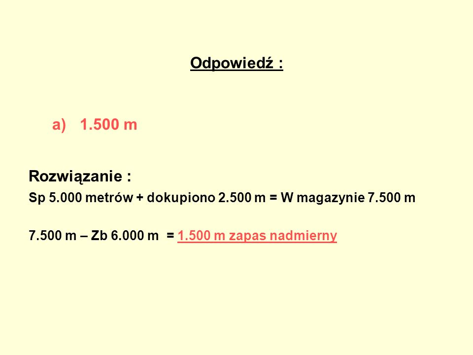 Odpowiedź : 1.500 m Rozwiązanie :