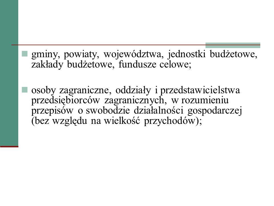 gminy, powiaty, województwa, jednostki budżetowe, zakłady budżetowe, fundusze celowe;