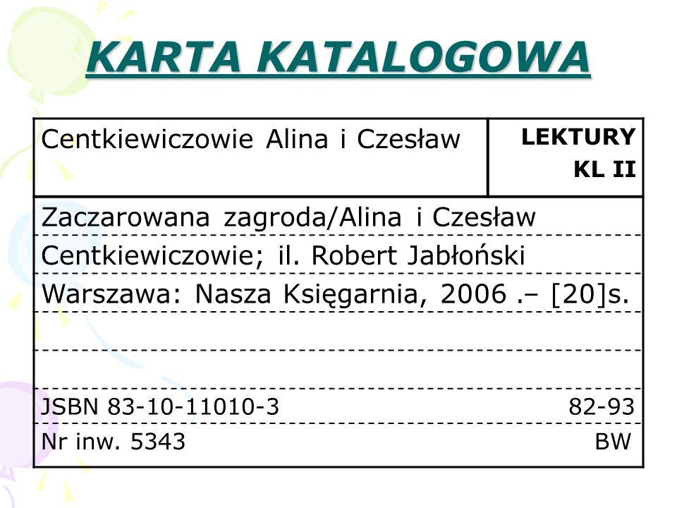 KARTA KATALOGOWA Centkiewiczowie Alina i Czesław