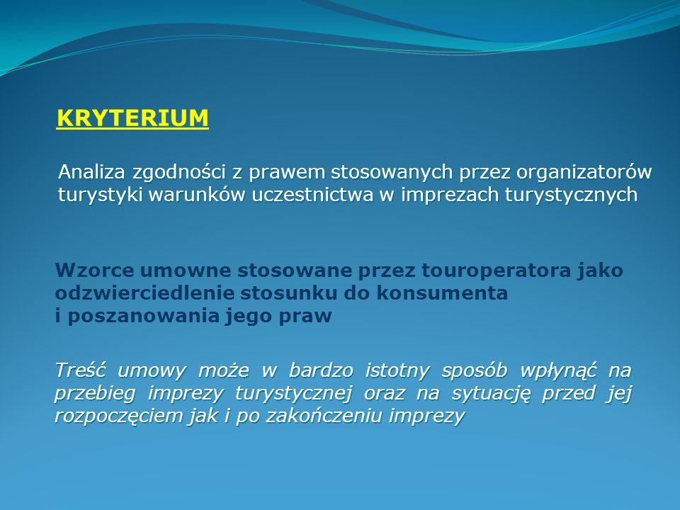 KRYTERIUM Analiza zgodności z prawem stosowanych przez organizatorów