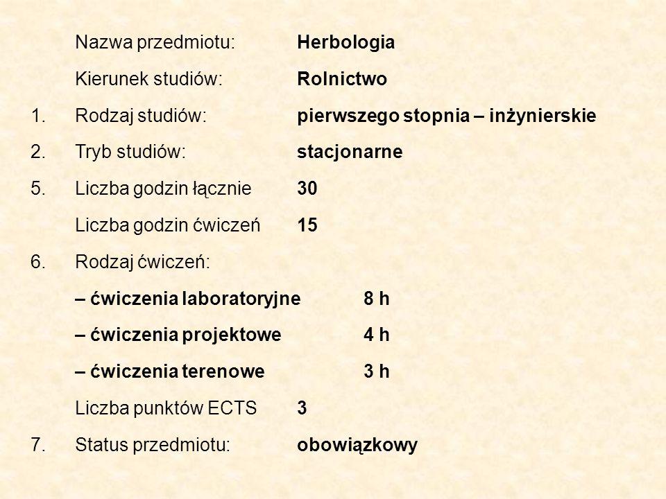 Nazwa przedmiotu: Herbologia