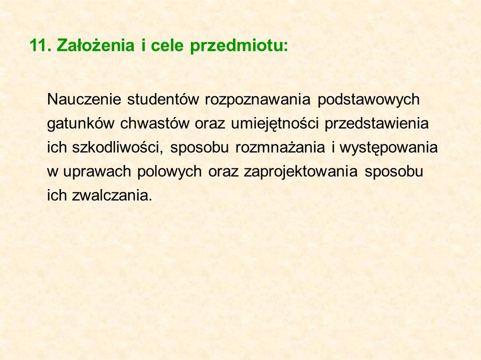 11. Założenia i cele przedmiotu: