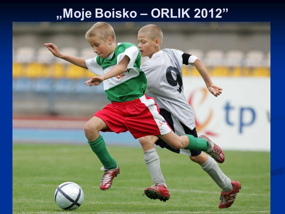 """Moje Boisko – ORLIK 2012"