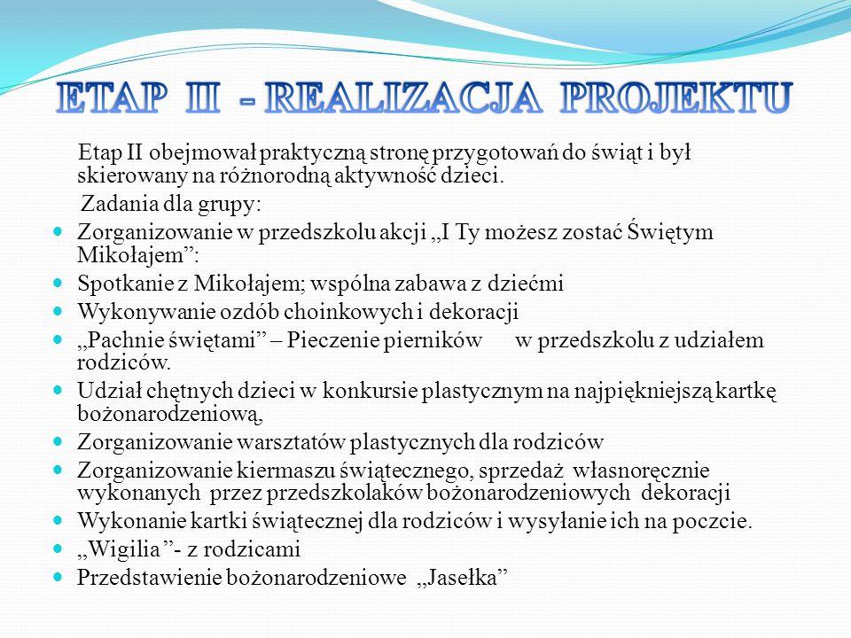 ETAP II - REALIZACJA PROJEKTU