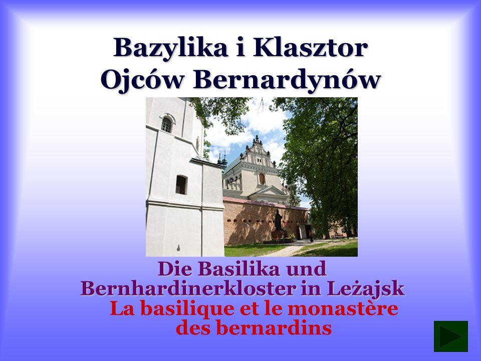 Bazylika i Klasztor Ojców Bernardynów