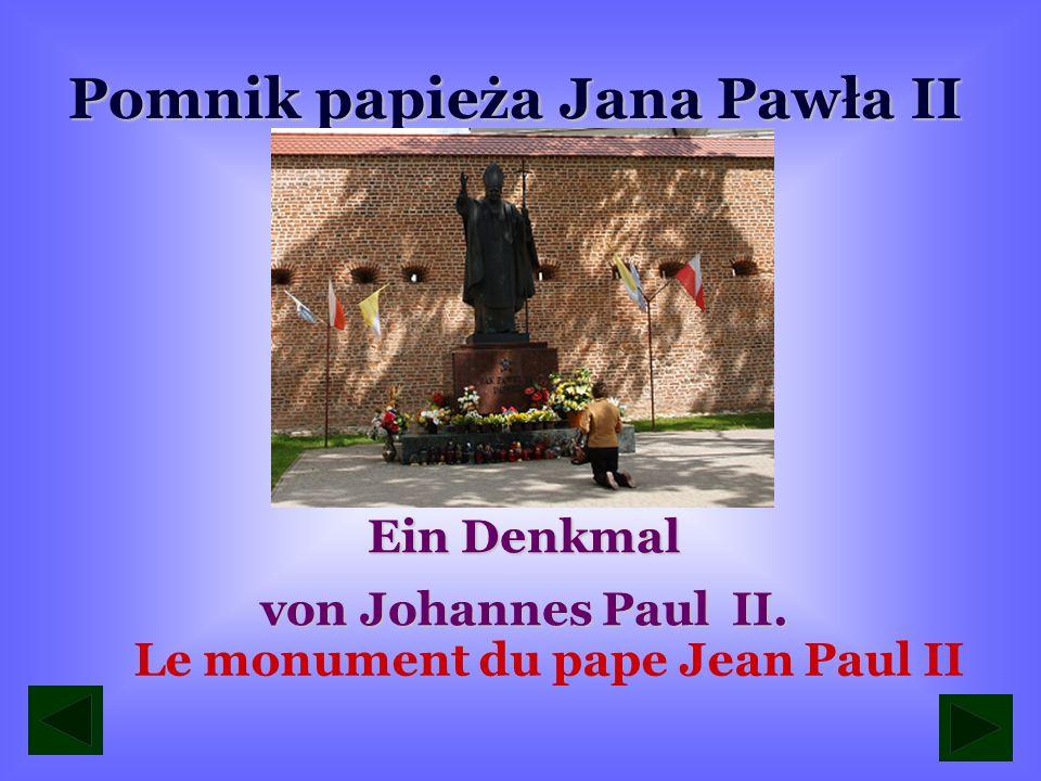 Pomnik papieża Jana Pawła II Le monument du pape Jean Paul II