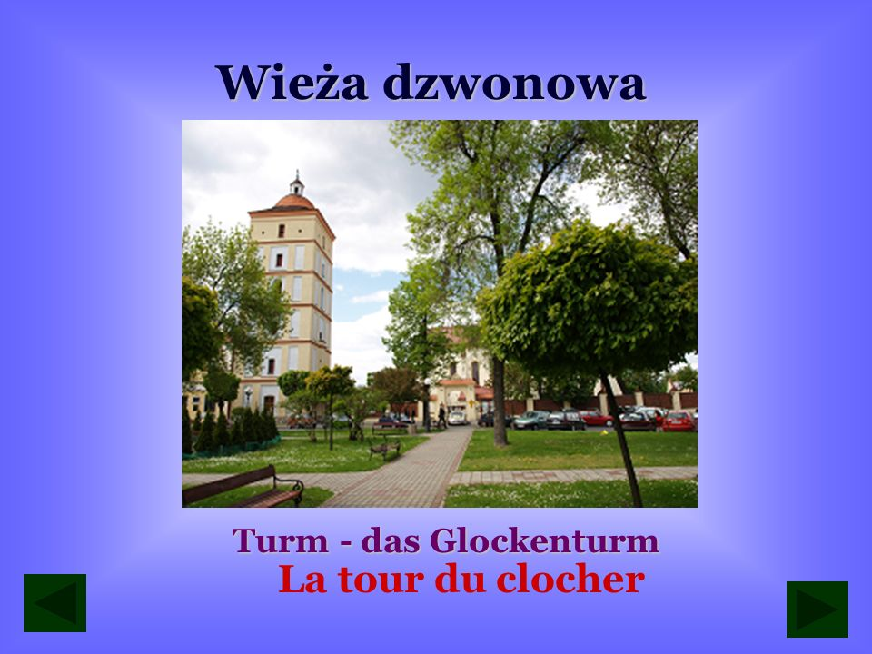 Wieża dzwonowa Turm - das Glockenturm La tour du clocher