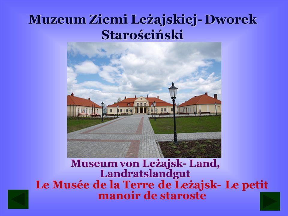 Muzeum Ziemi Leżajskiej- Dworek Starościński