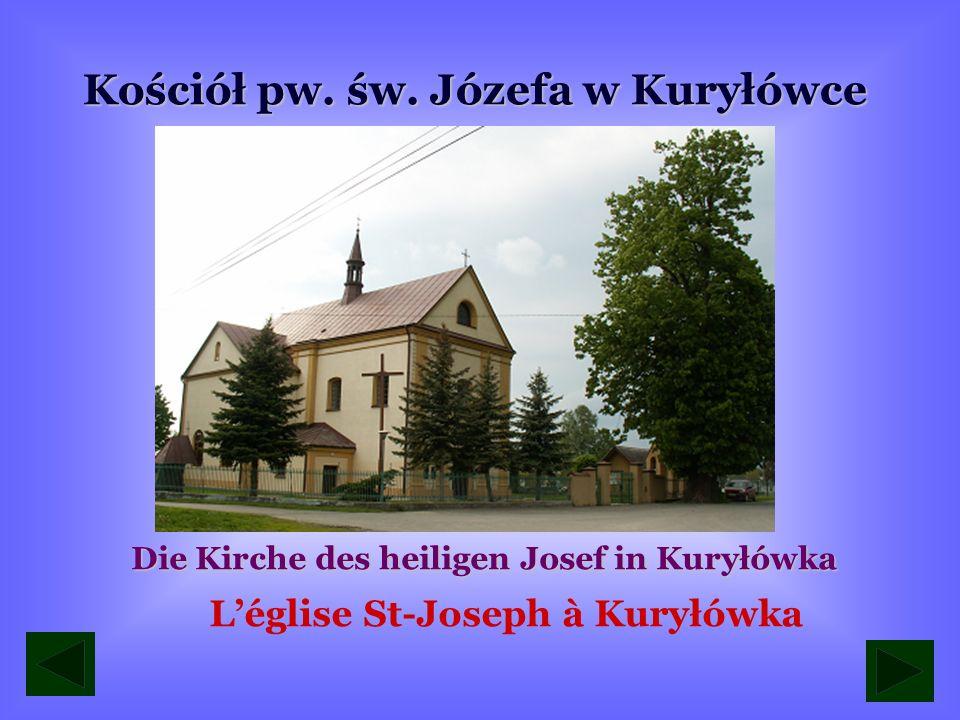 Kościół pw. św. Józefa w Kuryłówce L'église St-Joseph à Kuryłówka