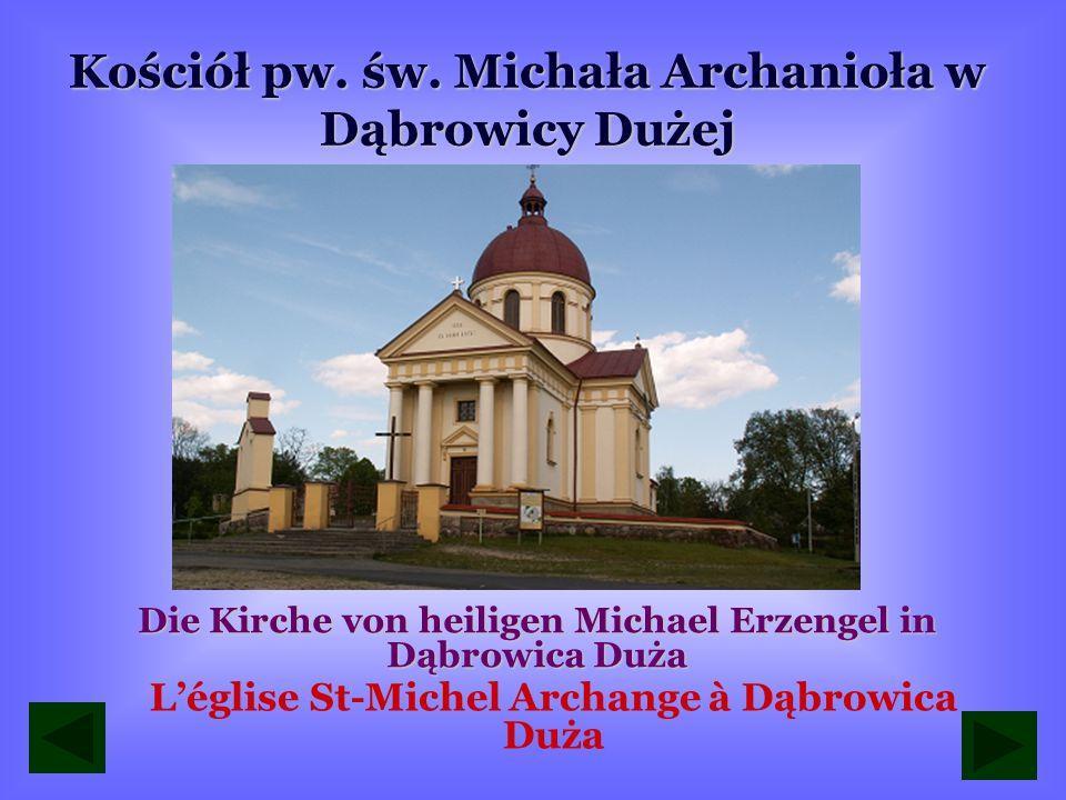 Kościół pw. św. Michała Archanioła w Dąbrowicy Dużej