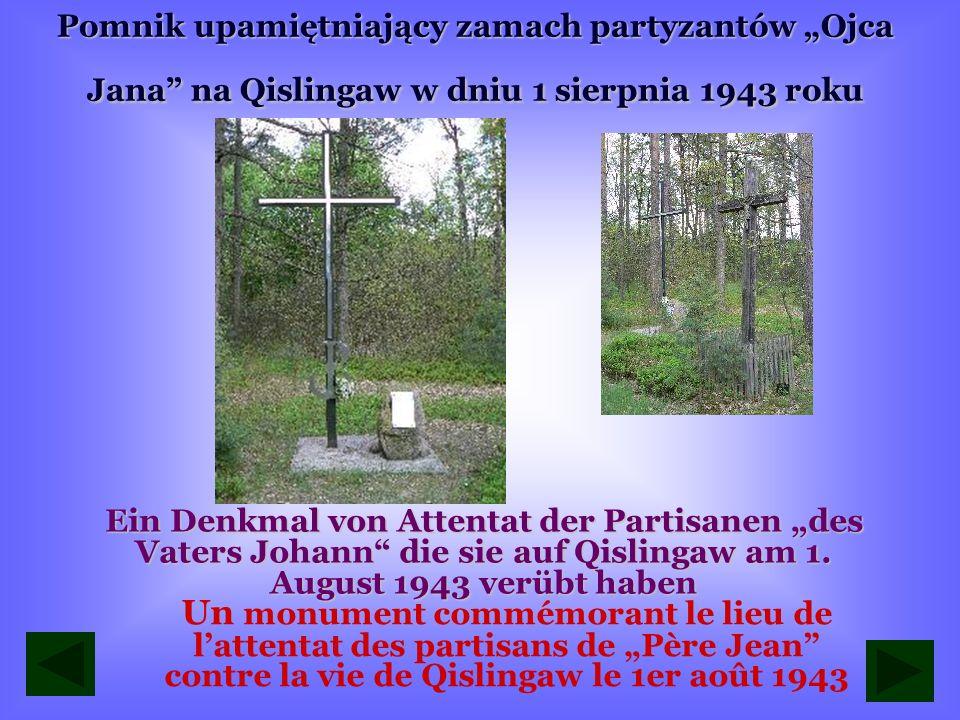 """Pomnik upamiętniający zamach partyzantów """"Ojca Jana na Qislingaw w dniu 1 sierpnia 1943 roku"""