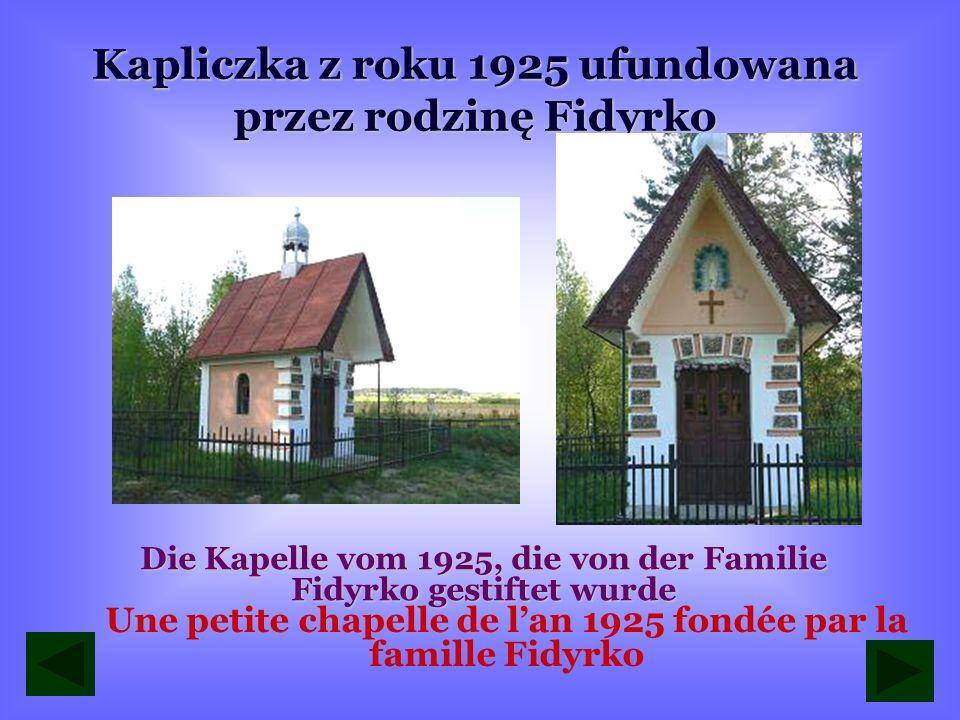 Kapliczka z roku 1925 ufundowana przez rodzinę Fidyrko