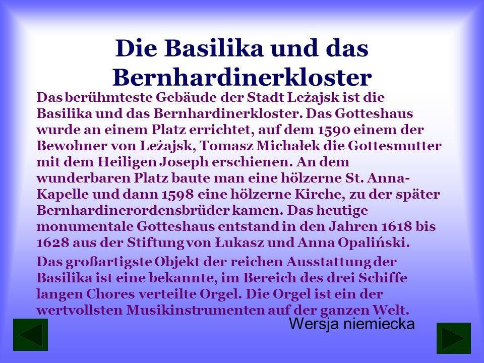 Die Basilika und das Bernhardinerkloster