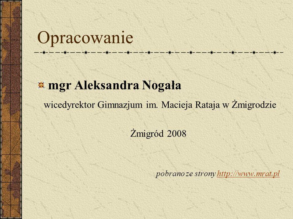 wicedyrektor Gimnazjum im. Macieja Rataja w Żmigrodzie