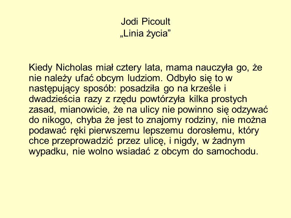 "Jodi Picoult ""Linia życia"