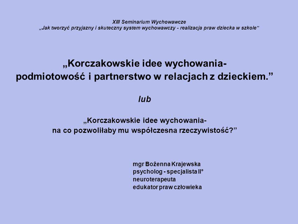 """""""Korczakowskie idee wychowania-"""