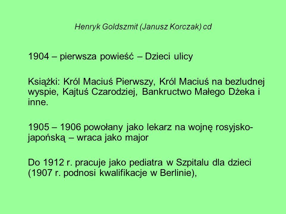 Henryk Goldszmit (Janusz Korczak) cd