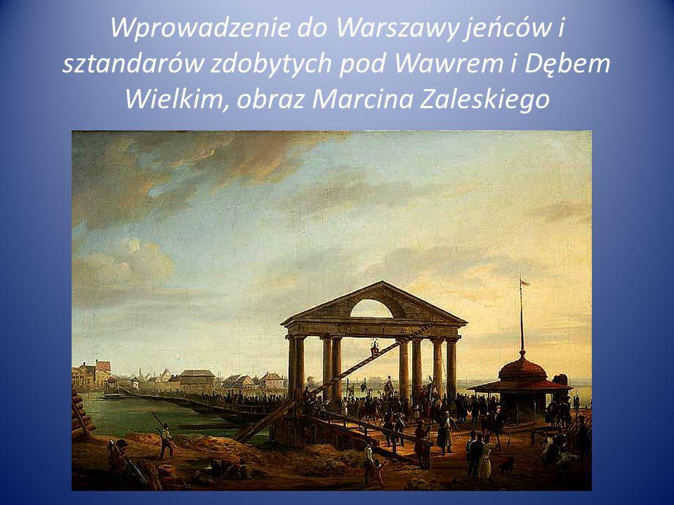 Wprowadzenie do Warszawy jeńców i sztandarów zdobytych pod Wawrem i Dębem Wielkim, obraz Marcina Zaleskiego