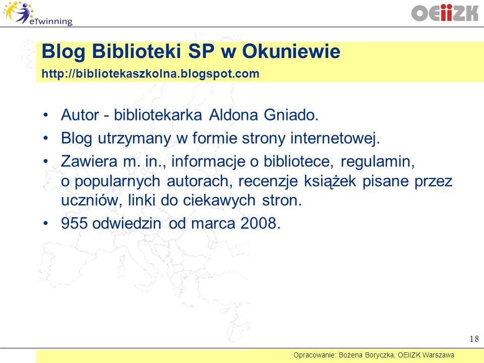 Blog Biblioteki SP w Okuniewie http://bibliotekaszkolna.blogspot.com