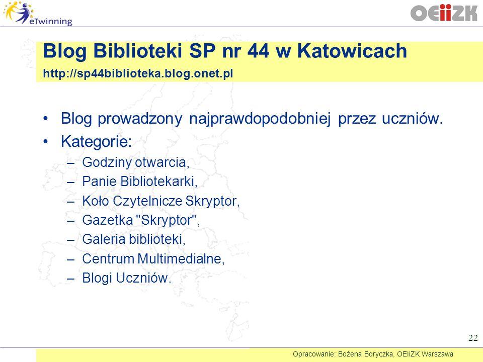 Opracowanie: Bożena Boryczka, OEIiZK Warszawa